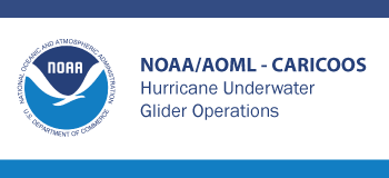 NOAA/AOML – CARICOOS Hurricane Underwater Glider Operations